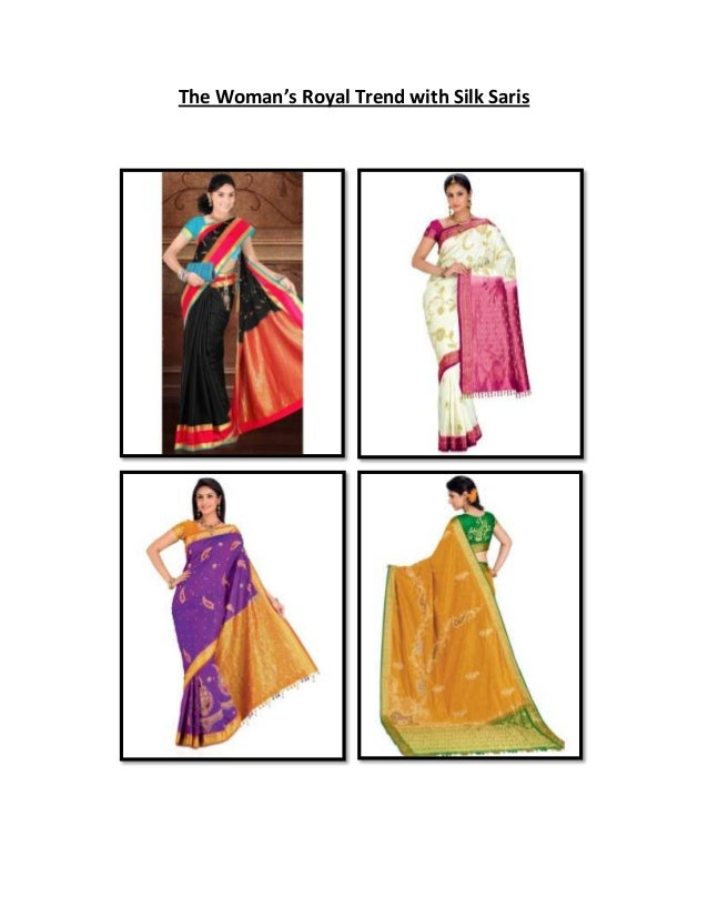 The Woman's Royal Trend with Silk Saris