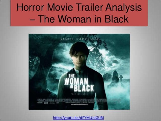 Horror Movie Trailer Analysis  – The Woman in Black        http://youtu.be/dPYMUnJGURI