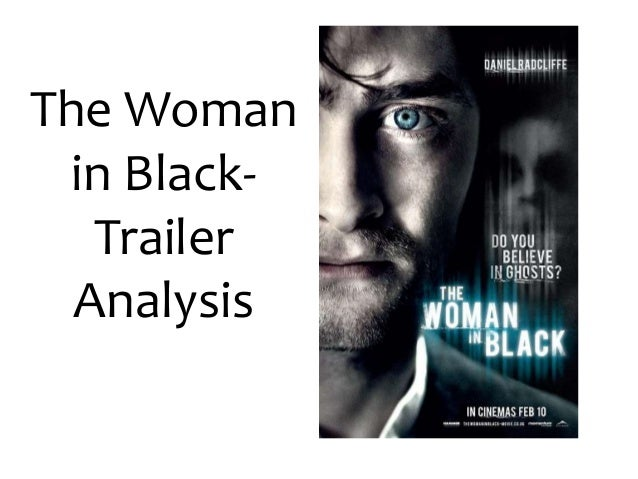 The Woman in Black Film Trailer Analysis