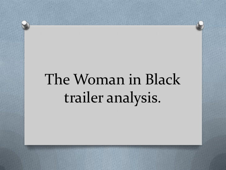 The Woman in Black  trailer analysis.