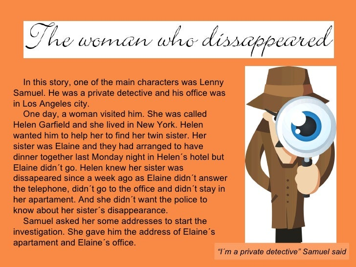 In this story, one of the main characters was Lenny Samuel. He was a private detective and his office was in Los Angeles c...