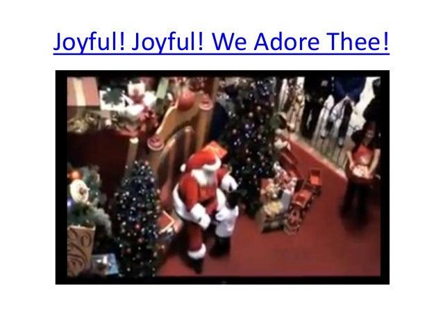 Joyful! Joyful! We Adore Thee!