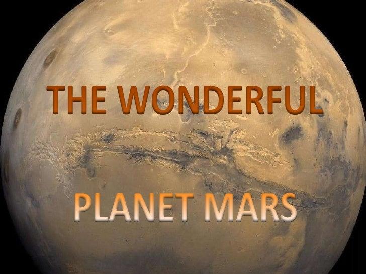 THE WONDERFUL<br />PLANET MARS<br />