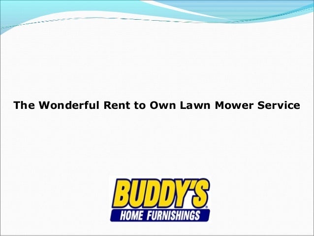 The Wonderful Rent to Own Lawn Mower Service