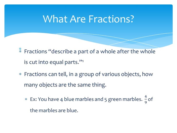 All About Fractions Powerpoint part 1 EDU 290