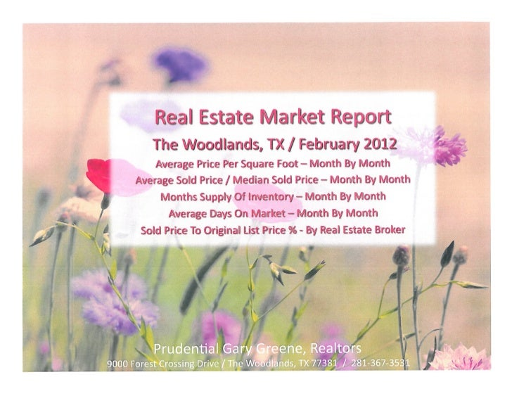 The Woodlands Texas Real Estate Sale and Listings Report - Prudential Gary Greene, Realtors / February 2012