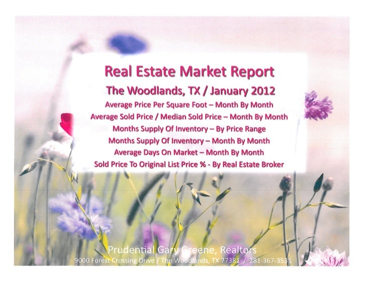 The Woodlands Texas Real Estate Market Report / January 2012 / Prudential Gary Greene Realtors Research Forest Office