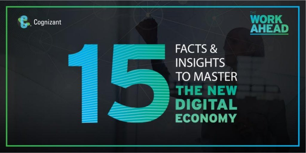 15 Facts & Insights to Master the New Digital Economy