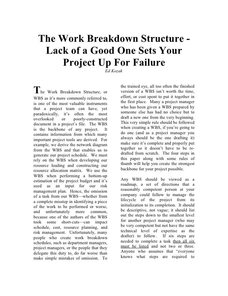 The Work Breakdown Structure -   Lack of a Good One Sets Your      Project Up For Failure                                 ...
