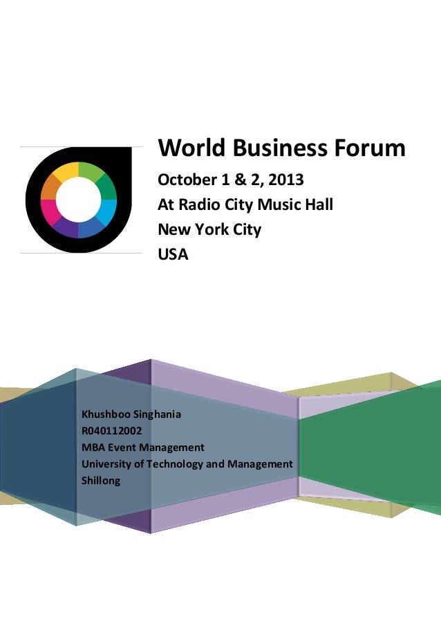 World Business Forum October 1 & 2, 2013 At Radio City Music Hall New York City USA  Khushboo Singhania R040112002 MBA Eve...