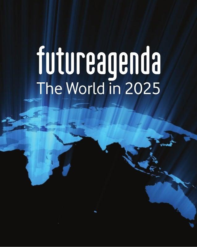 The World in 2025 - Future Agenda (2016) Slide 1
