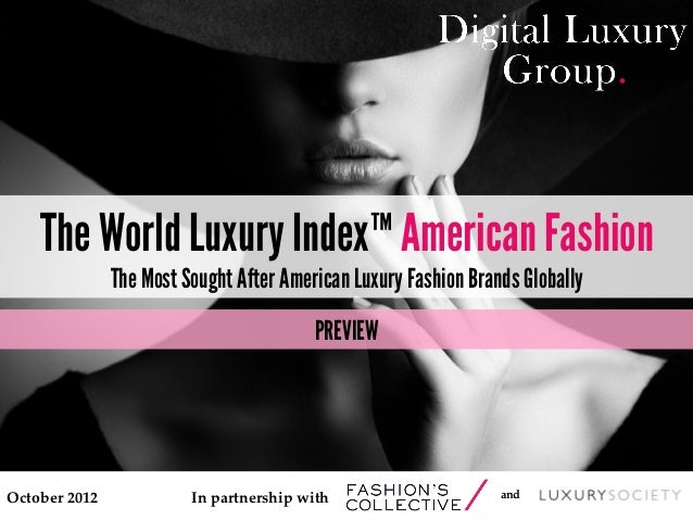 The World Luxury Index™ American Fashion                  The Most Sought After American Luxury Fashion Brands Globally   ...