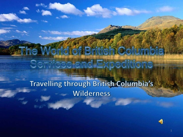 The World Of British Columbia Services And Expeditions