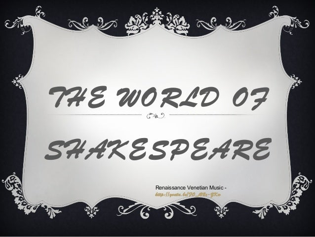 THE WORLD OF SHAKESPEARE Renaissance Venetian Music http://youtu.be/FO_iV2c-ZKw