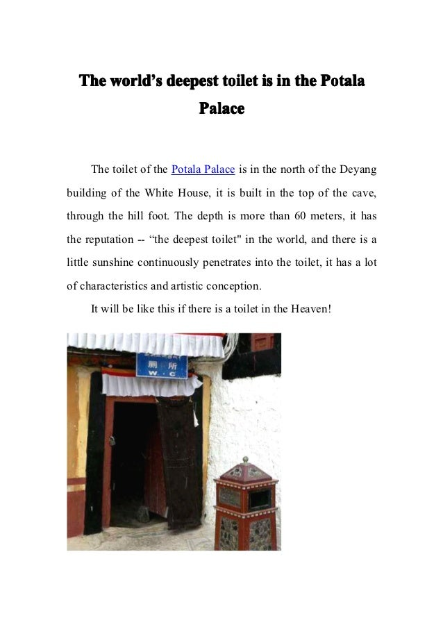 The world's deepest toilet is in the Potala      world'                              Palace     The toilet of the Potala P...