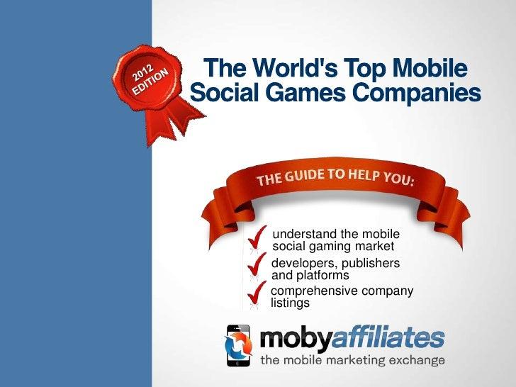 understand the mobile                                        social gaming market                                       de...
