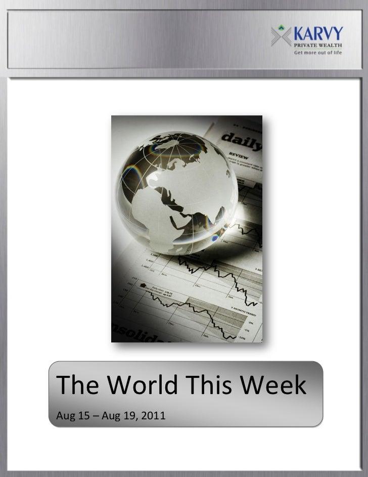 The World This WeekAug 15 – Aug 19, 2011