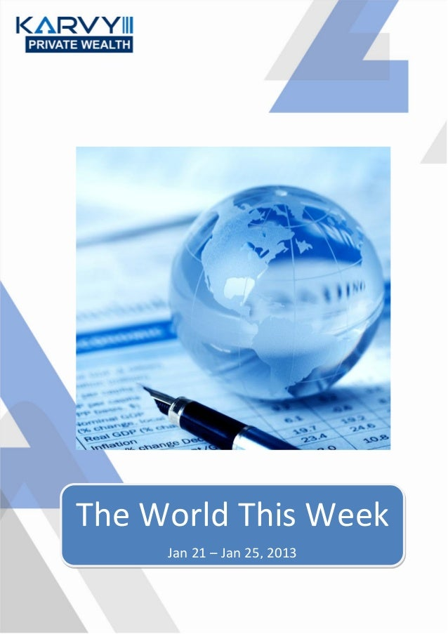 The World This Week     Jan 21 – Jan 25, 2013