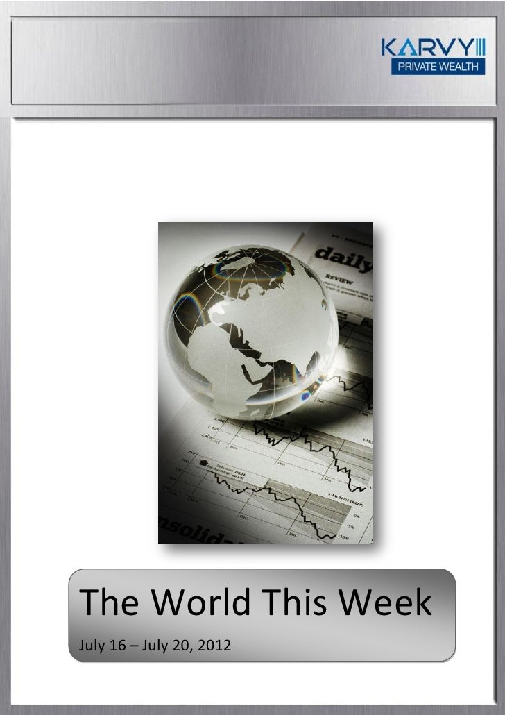 The World This WeekJuly 16 – July 20, 2012