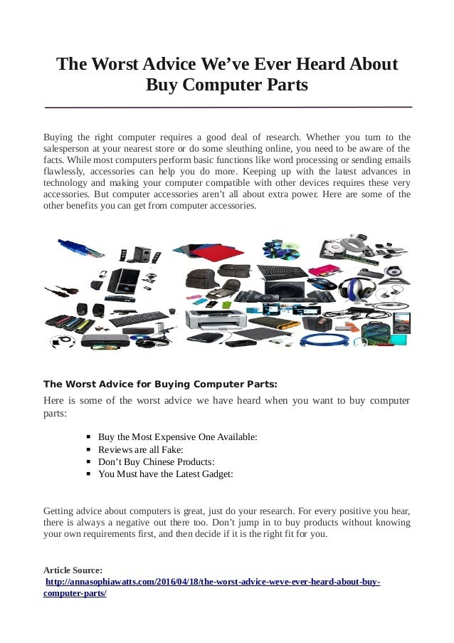 The worst advice we\'ve ever heard about buy computer parts