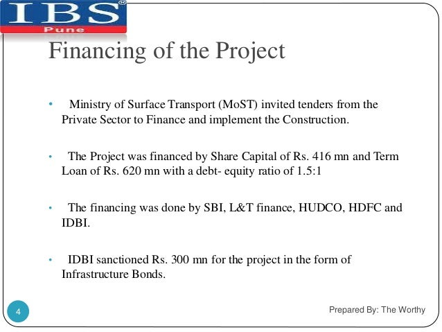  The loan was given in two tranches of Rs. 150 mn each at 15% interest  each.   SBI loaned Rs. 300 mn to the project.  ...