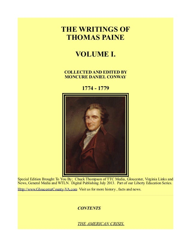 THE WRITINGS OF THOMAS PAINE VOLUME I. COLLECTED AND EDITED BY MONCURE DANIEL CONWAY 1774 - 1779 Special Edition Brought T...