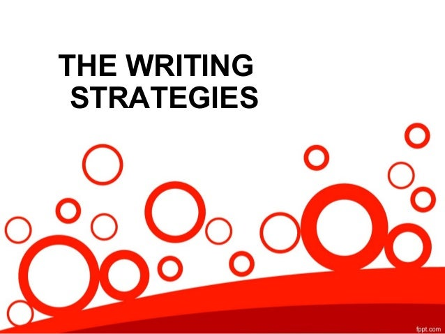 THE WRITING STRATEGIES