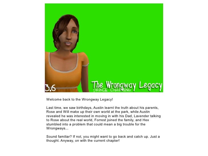 The Wrongway Legacy: 3.6