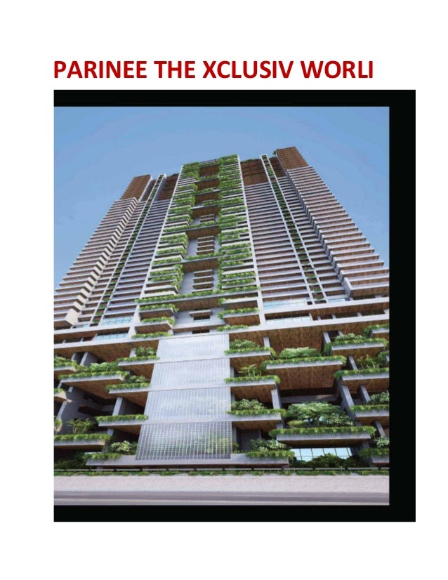 PARINEE THE XCLUSIV WORLI