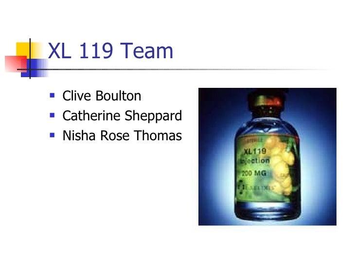 XL 119 Team <ul><li>Clive Boulton </li></ul><ul><li>Catherine Sheppard </li></ul><ul><li>Nisha Rose Thomas  </li></ul>