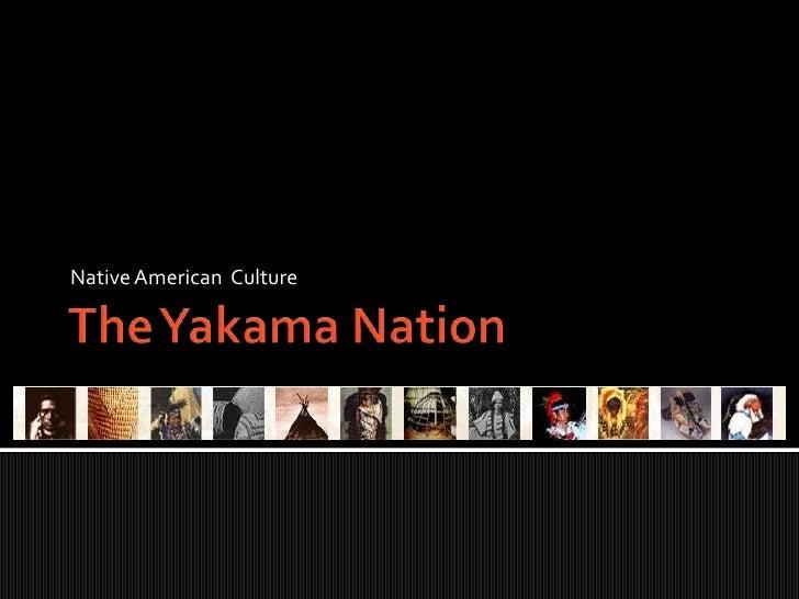 The Yakama Tribe