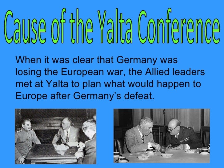The Yalta And Potsdam Conference