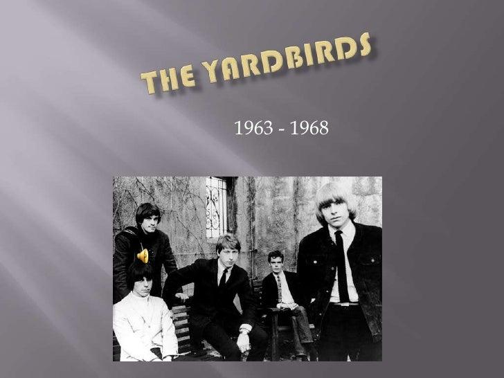 TheYardbirds<br /> 1963 - 1968<br />