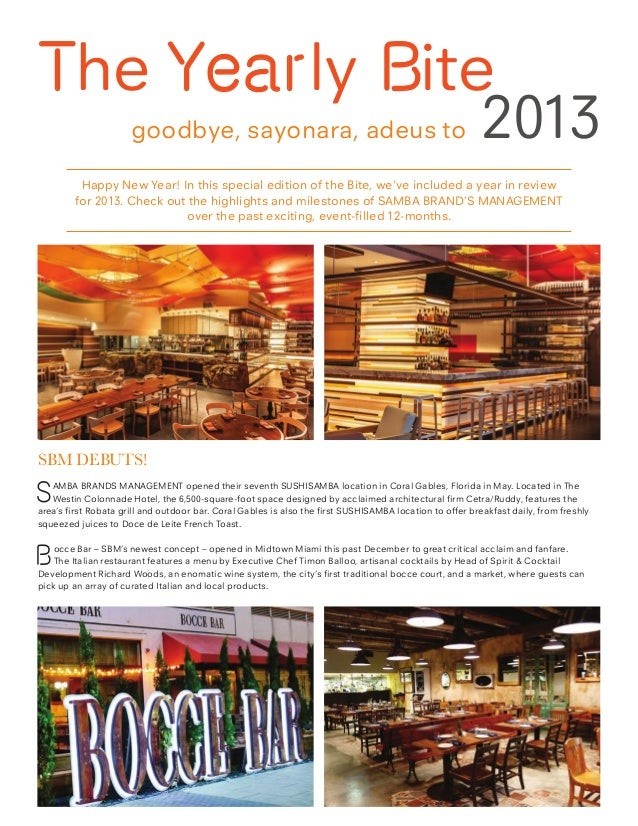 The Yearly Bite goodbye, sayonara, adeus to  2013  Happy New Year! In this special edition of the Bite, we've included a y...