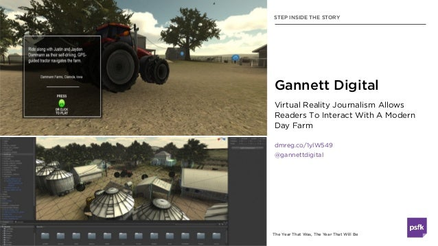 The Year That Was, The Year That Will Be Virtual Reality Journalism Allows Readers To Interact With A Modern Day Farm dmre...