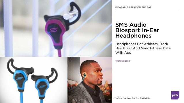 The Year That Was, The Year That Will Be Headphones For Athletes Track Heartbeat And Sync Fitness Data  With App @smsaudi...