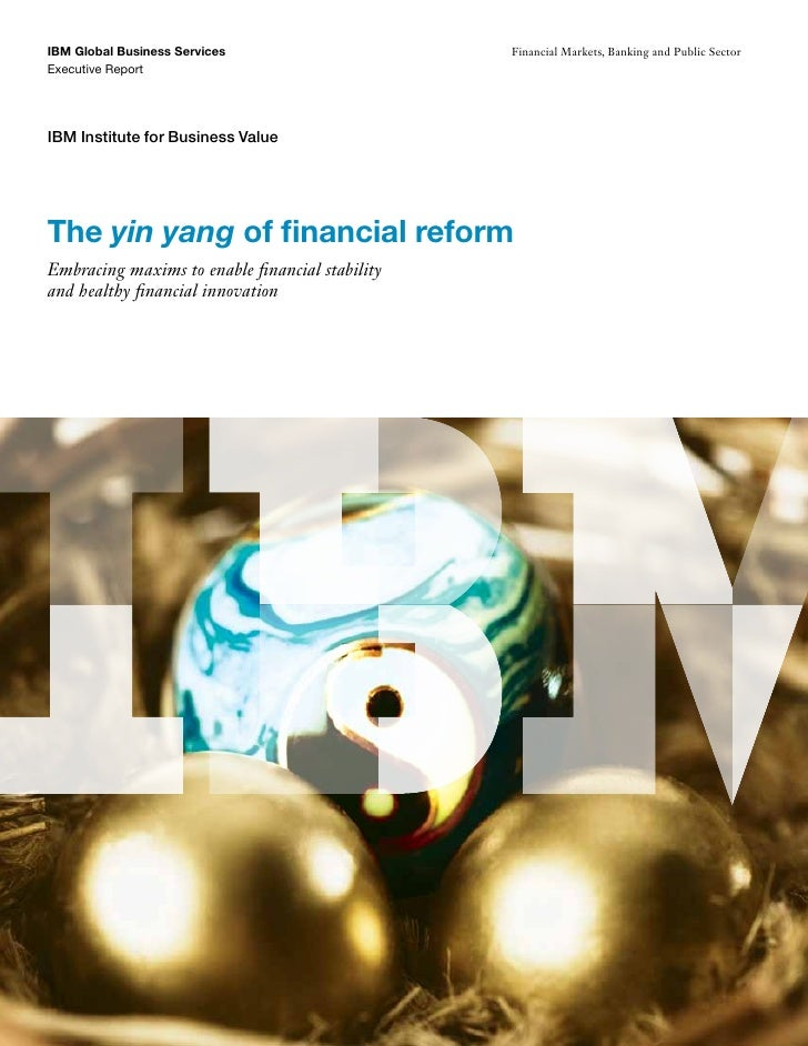 IBM Global Business Services                     Financial Markets, Banking and Public SectorExecutive ReportIBM Institute...