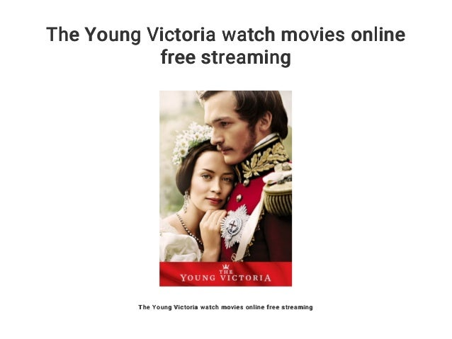 The Young Victoria Stream