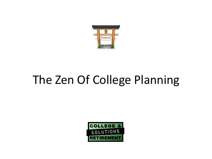 The Zen Of College Planning