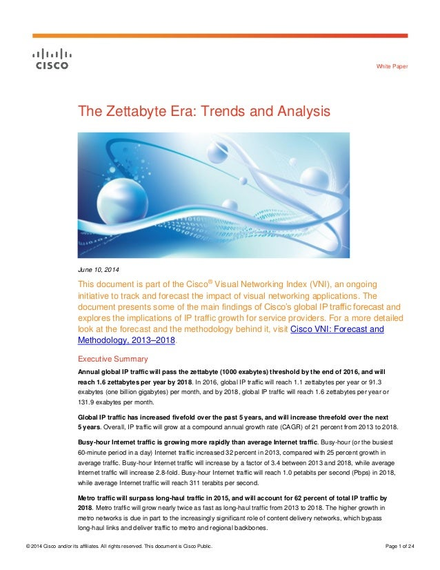 © 2014 Cisco and/or its affiliates. All rights reserved. This document is Cisco Public. Page 1 of 24 White Paper The Zetta...