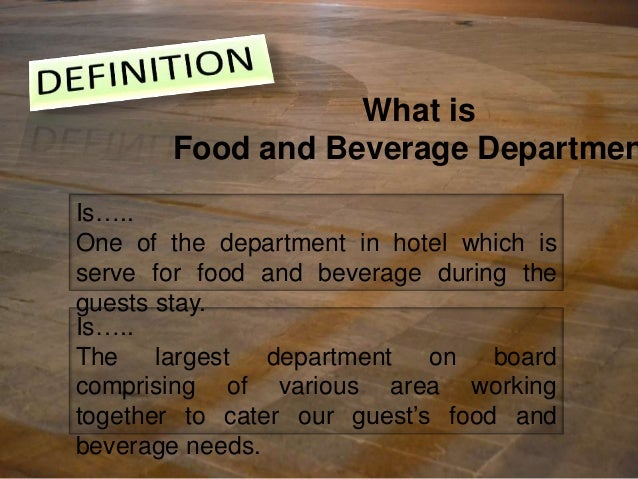What Is The Meaning Of Food And Beverage Service Department