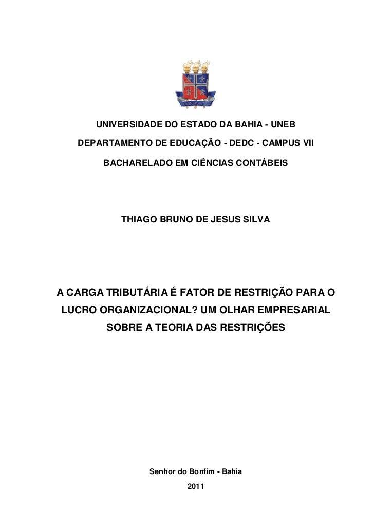 UNIVERSIDADE DO ESTADO DA BAHIA - UNEB   DEPARTAMENTO DE EDUCAÇÃO - DEDC - CAMPUS VII       BACHARELADO EM CIÊNCIAS CONTÁB...