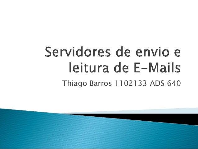 Thiago Barros 1102133 ADS 640