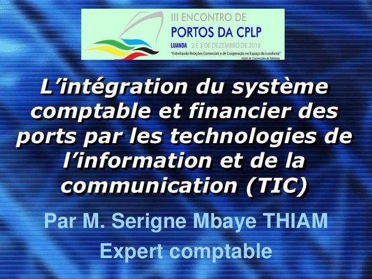 L'intégration du système comptable et financier des ports par les technologies de l'information et de la communication (TI...