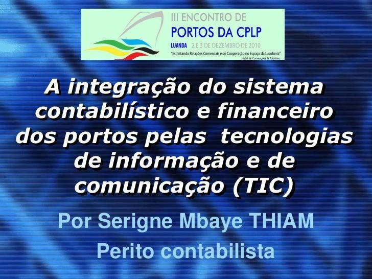 III Encontro de Portos da CPLP – Serigne Mbaye Thiam – Dakar (Senegal) (versão em português)
