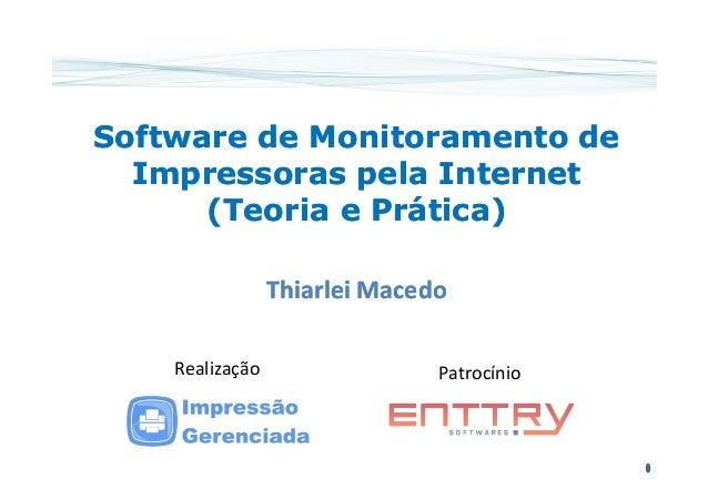 Software de MMoonniittoorraammeennttoo ddee  IImmpprreessssoorraass ppeellaa IInntteerrnneett  ((TTeeoorriiaa ee PPrráátti...
