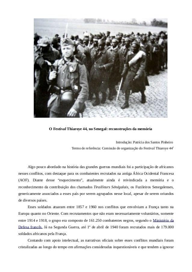 O Festival Thiaroye 44, no Senegal: reconstruções da memória  Introdução: Patrícia dos Santos Pinheiro  Termo de referênci...