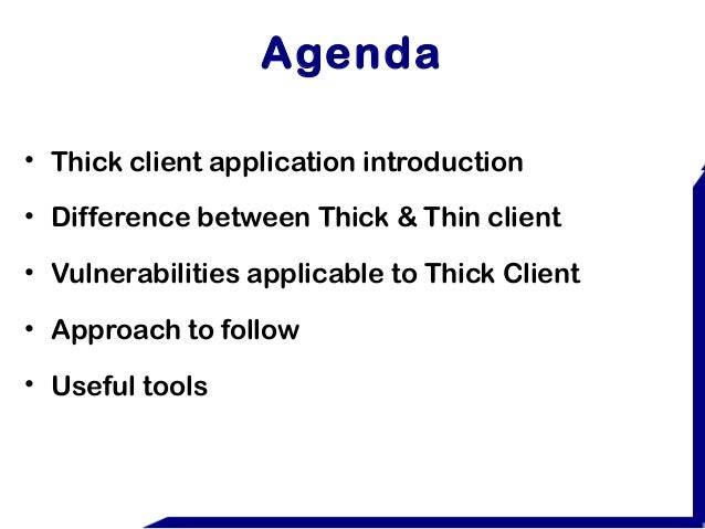 Application Security: Thick Client Application Security