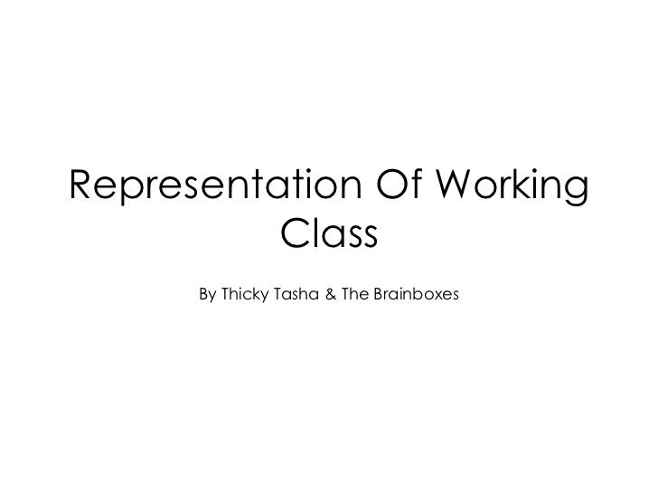 Representation Of Working Class By Thicky Tasha & The Brainboxes