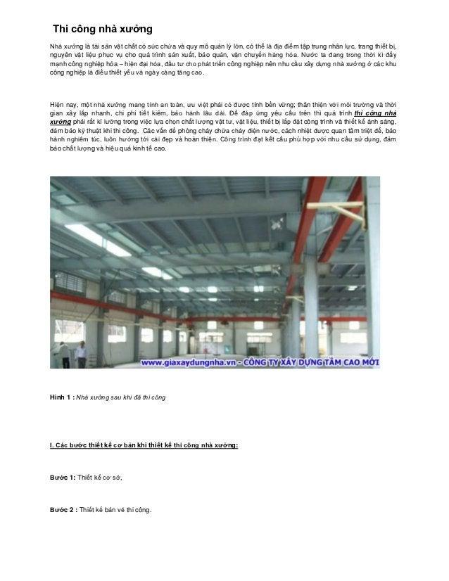 Thi công nhà xưởngNhà xưởng là tài sản vật chất có sức chứa và quy mô quản lý lớn, có thể là địa điểm tập trung nhân lực, ...